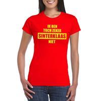 Shoppartners Sint shirt rood Ik ben toch zeker Sinterklaas niet voor dames