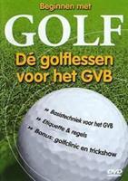 Beginnen met golf-dé golflessen voor het GVB (DVD)