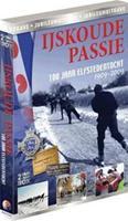 IJskoude Passie - 100 Jaar Elfstedentocht 1909-2009