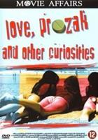 Love, prozak and other curiosities (DVD)