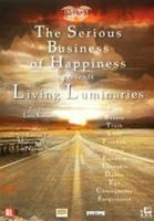 Serious business of happiness-living luminaries (DVD)