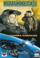 Roughnecks - The Hydora campaign (DVD)