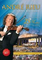 Andre Rieu: Happy Birthday! - A Celebration Of 25 Years Of The Johann Strauss Orchestra