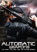 Automatic Weapons