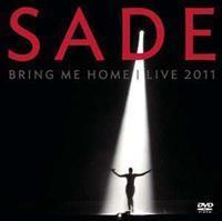 Sade - Bring Me Home - Live 2011