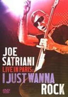 Live In Paris: I Just Wanna Rock - Joe Satriani