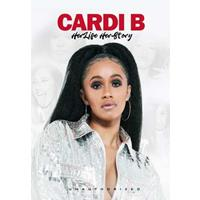Cardi B - Her Life Her Story