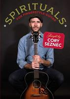 Cory Seznec - Spirituals For Fingerstyle Guitar