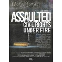 Assaulted: Civil Rights Under Fire DVD