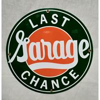 Fiftiesstore Garage Last Chance Emaille Bord