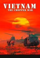 Vietnam-The Chopper War