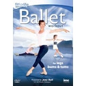 Fit For Life: Ballet Workout For Legs, Bums & Tums